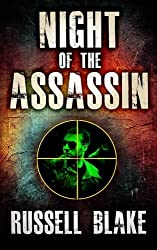 Night of the Assassin: Assassin series prequel by Russell Blake (2012-12-11)