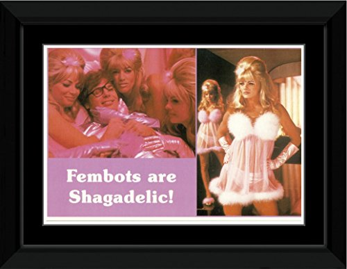 Austin Powers - Fembots Are Shagadelic Framed and Mounted Print - 14.4x9.2cm (Power Fembots Austin)