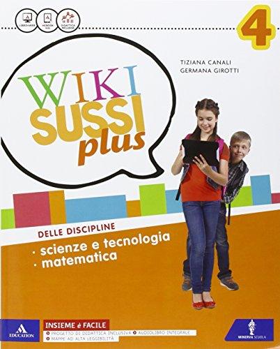 Wikisussi plus. Sussidiario scientifico. Con quaderno e atlante scientifico. Per la Scuola elementare. Con e-book. Con espansione online: 1