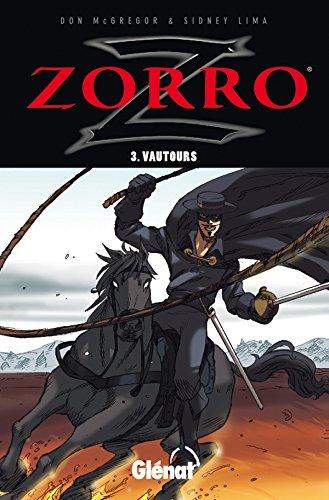 Zorro - Tome 03: Vautours