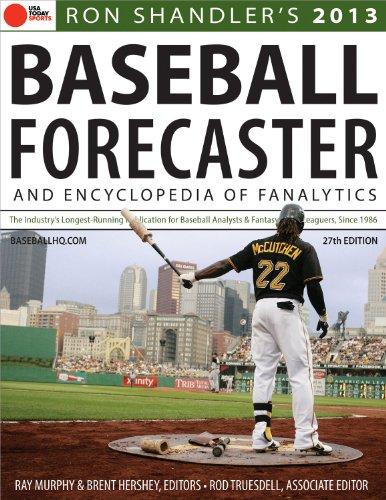 Baseball Forecaster And Encyclopedia of Fanalytics 2013 por Ron Shandler