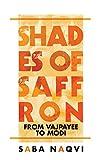 #3: Shades of Saffron: From Vajpayee To Modi