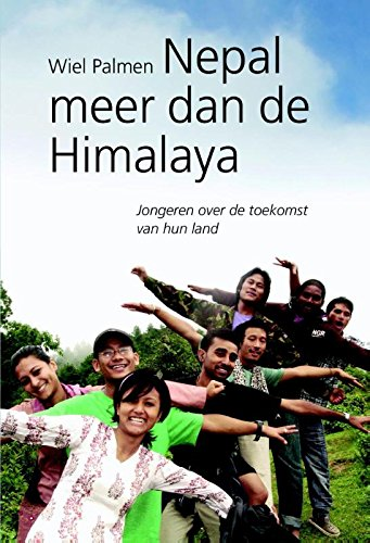 Nepal meer dan de Himalaya: jongeren over de toekomst van hun land