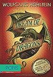 PONS Wolfgang Hohlbein - Dream of Dragons + MP3-CD: Englisch Lernen mit spannender Fantasy - Buch + Story zum Anhören (PONS Fantasy auf Englisch!)