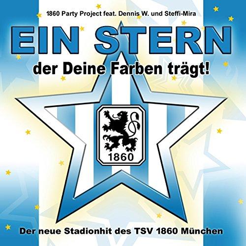 Ein Stern, der Deine Farben trägt (feat. Dennis W., Steffi Mira) (Trägt Farbe Der)