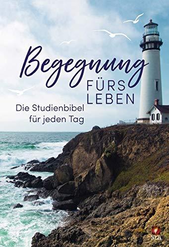 """Begegnung fürs Leben, Motiv """"Leuchtturm"""": Die Studienbibel für jeden Tag"""