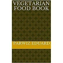 Vegetarian Food Book (English Edition)