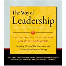 The Way of Leadership: Timeless Strategies for Success from Zen and Taoist Masters