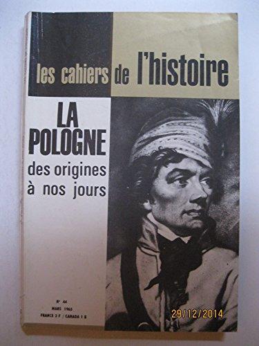 La pologne des origines à nos jours. par Les Cahiers de l'Histoire N° 44