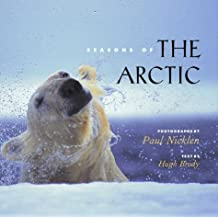 Seasons of the Arctic by Paul Nicklen (2000-10-24)