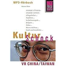 Kulturschock China Hörbuch: VR China und Taiwan