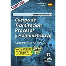 Cuerpo de Tramitación Procesal y Administrativa de Justicia. Temario.Volumen 2: Volume 2 (OPOSICIONES)