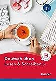 Lesen & Schreiben B1: Buch (deutsch üben)