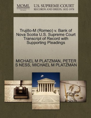 trujillo-m-romeo-v-bank-of-nova-scotia-us-supreme-court-transcript-of-record-with-supporting-pleadin