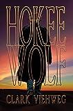 Hokee Wolf by Clark Viehweg front cover