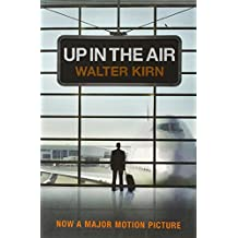 Up in the Air by Walter Kirn (7-Jan-2010) Paperback