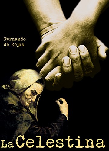 La Celestina eBook: de Rojas, Fernando, Alcolea Navaro, Antonio ...