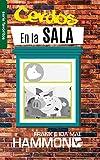 Cerdos en la Sala: Una guía práctica para la liberación