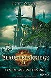 'Die Blausteinkriege' von 'T.S. Orgel'
