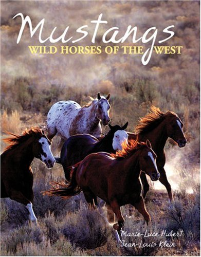 Price comparison product image Mustangs: Wild Horses of the West by Marie-Luce Hubert (2007-09-14)