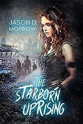 The Starborn Uprising: Books 1, 2, & 3 (English Edition)