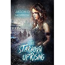 The Starborn Uprising: Books 1, 2, 3