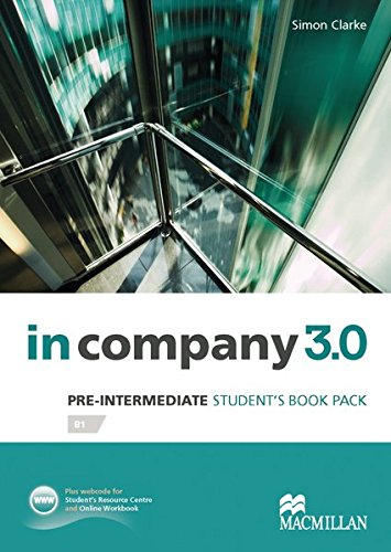 Pre-Intermediate: in company 3.0. Student's Book with Webcode