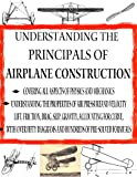 The Principals of Constructing an Airplane From Start to Finish (Home Flight Construction Book 7)