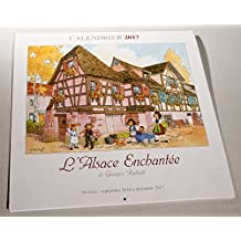 Calendrier 2017 illustré dessin Alsace G. Ratkoff 30x30cm