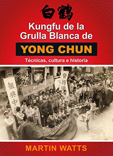 Kungfu de la Grulla Blanca de Young Chun