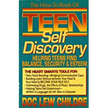 The How to Book of Teen Self Discovery by Lew Childre (1992-09-06)