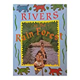 Rivers in the Rain Forest