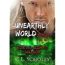 Zuri's Zargonnii Warrior (Unearthly World Book 2) (English Edition)