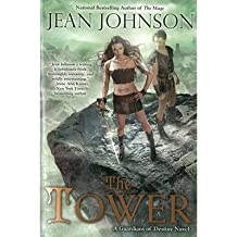 [(The Tower: A Guardians of Destiny Novel)] [ By (author) Jean Johnson ] [July, 2013]