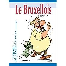 Le Bruxellois de Poche ; Guide de conversation