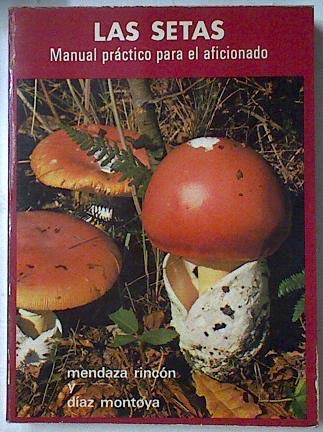 , . . Primera edición. Lomo marcado por la lectura. Grupo de empresa Iberduero, sección de micología,. ilustrado con fotografías y dibujos.