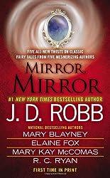 Mirror, Mirror by J. D. Robb (2013-09-24)
