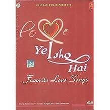 Ye Ishq Hai - Favorite Love Songs