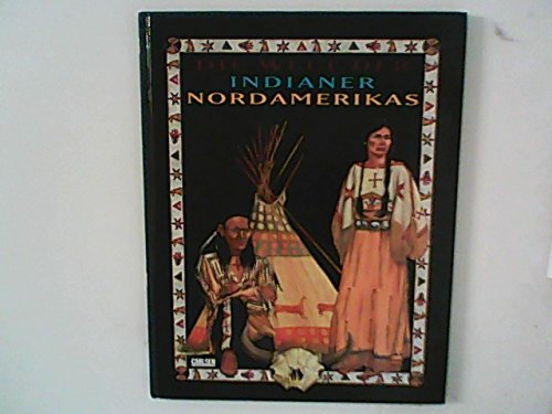 Cover des Mediums: Die Welt der Indianer Nordamerikas