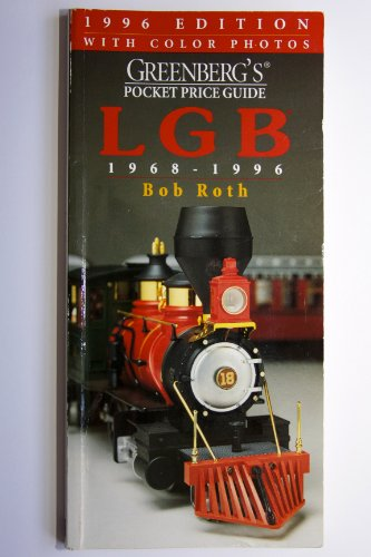 Greenberg's Pocket Price Guide Lgb 1968-1996 por Bob Roth