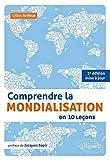 Comprendre la Mondialisation en 10 Leçons Préface de Jacques Sapir