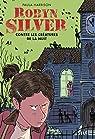 Robyn Silver contre les créatures de la nuit par Harrison
