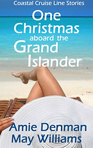 One Christmas aboard the Grand Islander (Coastal Cruise Line Stories Book 1) (English Edition)