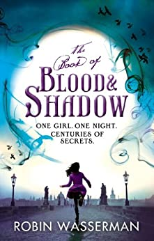 The Book of Blood and Shadow by [Wasserman, Robin]