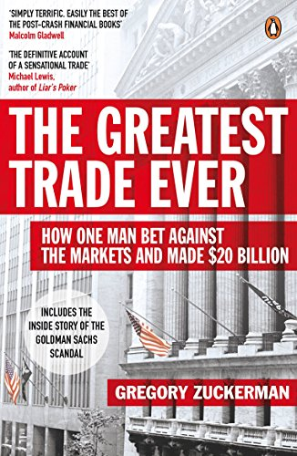 the-greatest-trade-ever-how-one-man-bet-against-the-markets-and-made-20-billion