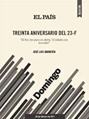 Treinta aniversario del 23-F