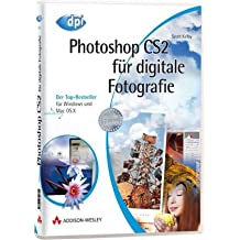 Photoshop CS2 für digitale Fotografie - eBook auf CD-ROM - Der Top-Bestseller - für Windows und Mac OS X (AW eBooks)
