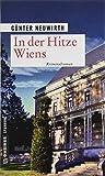 'In der Hitze Wiens: Kriminalroman (...' von 'Günter Neuwirth'