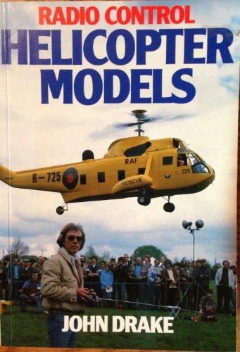 Radio Control Helicopter Models por John Drake