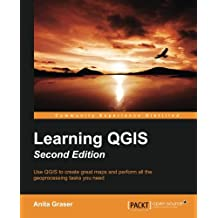 Learning QGIS - Second Edition